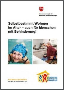 """Broschüre """"Selbstbestimmt Wohnen im Alter - auch für Menschen mit Behinderungen?"""" - Bild: Niedersächsisches Ministerium für Soziales, Gesundheit und Gleichstellung"""